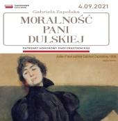 """Więcej o: """"Moralność pani Dulskiej"""", czyli Narodowe Czytanie 2021 w Augustowie"""