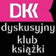 Więcej o: Dyskusyjny Klub Książki (DKK)