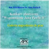 """Więcej o: """"Wspomnienie Jana Pawła II""""  – Podsumowanie Konkursu"""